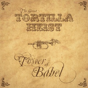The Great Tortilla Heist - Tower of Babel